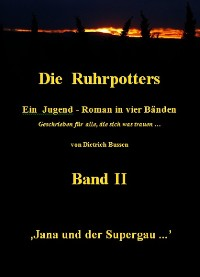 Cover Die Ruhrpotters - Band II - Jana und der Supergau ...