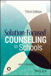Cover Solution-Focused Counseling in Schools