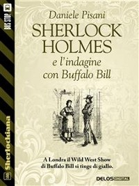 Cover Sherlock Holmes e l'indagine con Buffalo Bill