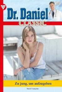 Cover Dr. Daniel Classic 51 – Arztroman