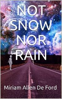 Cover Not Snow Nor Rain