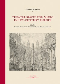 Cover Theatre Spaces for Music in 18th-Century Europe
