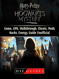 Cover Harry Potter Hogwarts Mystery Game, APK, Walkthrough, Cheats, Mods, Hacks, Energy, Guide Unofficial