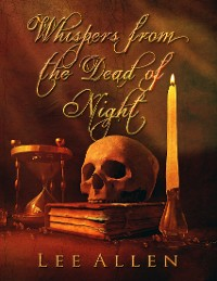Cover Whispers from the Dead of Night