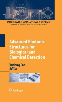Cover Advanced Photonic Structures for Biological and Chemical Detection