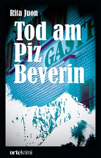 Cover Tod am Piz Beverin