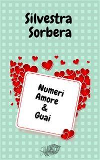 Cover Numeri Amore & Guai