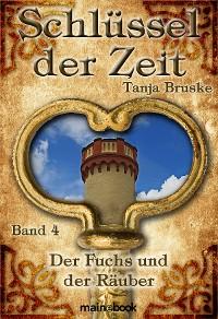 Cover Schlüssel der Zeit - Band 4: Der Fuchs und der Räuber