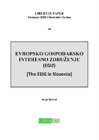 Cover Evropsko Gospodarsko Interesno Zdruzenje (EGIZ) -  The EEIG in Slovenia