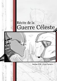 Cover Projet Égrégore : Récits de la Guerre Céleste
