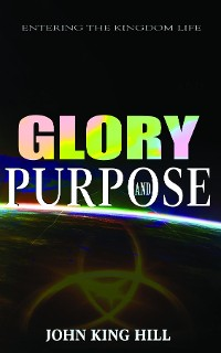 Cover GLORY AND PURPOSE