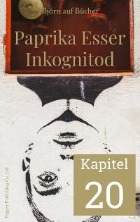 Cover Paprika Esser - Inkognitod (Kapitel 20)