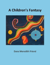 Cover A Children's Fantasy