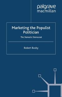 Cover Marketing the Populist Politician