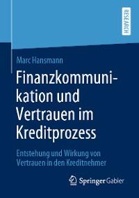 Cover Finanzkommunikation und Vertrauen im Kreditprozess