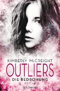 Cover Outliers - Gefährliche Bestimmung. Die Bedrohung