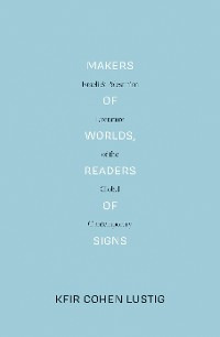 Cover Makers of Worlds, Readers of Signs