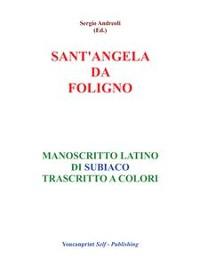 Cover S.Angela da Foligno - Manoscritto latino di Subiaco trascritto a colori