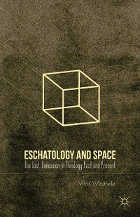 Cover Eschatology and Space