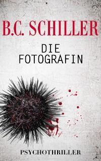 Cover Die Fotografin - Psychothriller