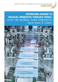 Cover Improving Access to Medical Products Through Trade