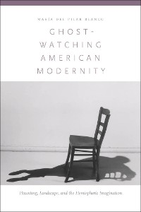 Cover Ghost-Watching American Modernity