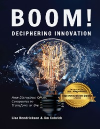 Cover Boom! Deciphering Innovation: How Disruption Drives Companies to Transform or Die