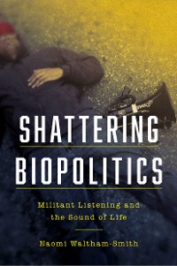 Cover Shattering Biopolitics