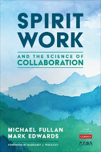 Cover Spirit Work and the Science of Collaboration