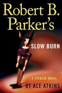Cover Robert B. Parker's Slow Burn