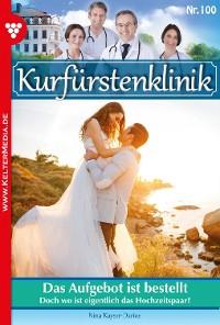 Cover Kurfürstenklinik 100 – Arztroman