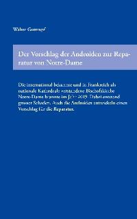 Cover Der Vorschlag der Androiden zur Reparatur von Notre-Dame