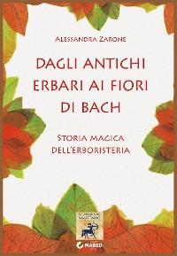Cover Dagli antichi erbari ai fiori di Bach
