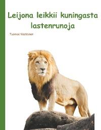 Cover Leijona leikkii kuningasta