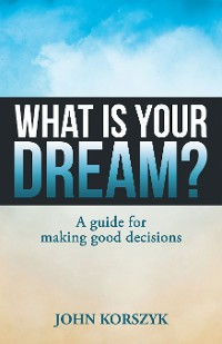 Cover What Is Your Dream?