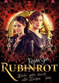 Cover Rubinrot. Liebe geht durch alle Zeiten