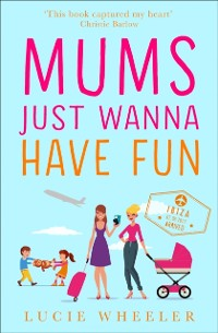 Cover Mums Just Wanna Have Fun
