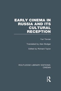 Cover Early Cinema in Russia and its Cultural Reception