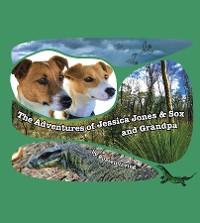 Cover The Adventures of Jessica Jones & Sox and Grandpa