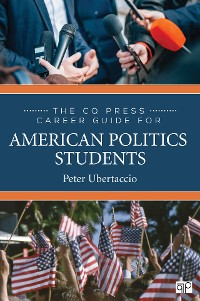 Cover The CQ Press Career Guide for American Politics Students