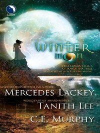 Cover Winter Moon: Moontide / The Heart of the Moon / Banshee Cries