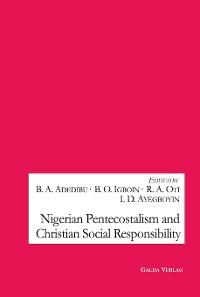 Cover Nigerian Pentecostalism and Christian Social Responsibility