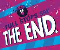 Cover Full Stops Say &quote;The End.&quote;