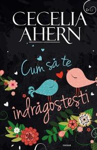 Cover Cum să te îndrăgostești