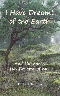 Cover I Have Dreamt of the Earth