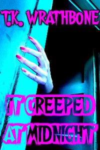 Cover It Creeped At Midnight