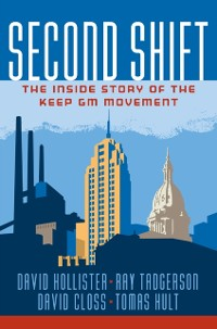 Cover Second Shift: The Inside Story of the Keep GM Movement