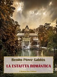 Cover La estafeta romántica