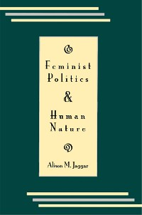 Cover Feminist Politics and Human Nature (Philosophy and Society)