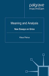 Cover Meaning and Analysis: New Essays on Grice